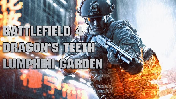 Battlefield 4: Dragon's Teeth - Let's Play: Lumphini Garten