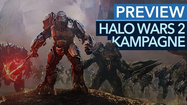 Halo Wars 2: Kampagnen-Previewvideo - Singleplayer Marke Command & Conquer
