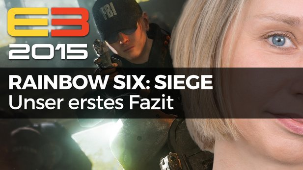 Rainbow Six: Siege - Video-Fazit von der Gameplay-Demo