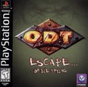 O.D.T. - Escape... Or Die Trying
