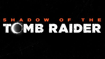 Shadow of The Tomb Raider - Teaser-Trailer zeigt Action in südamerikanischen Tempelanlagen