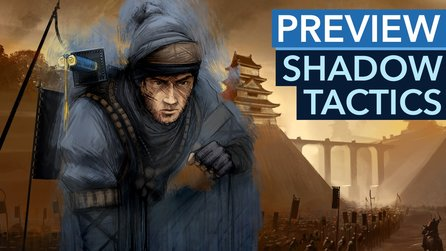 Shadow Tactics: Blades of the Shogun - Taktieren wie früher