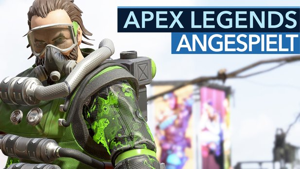 Apex Legends - Video: Für wen sich EAs Battle Royale lohnt