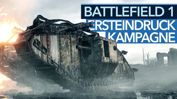 Battlefield 1 - Endlich ein Singleplayer-Hit?