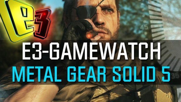 Gamewatch: Metal Gear Solid 5 - Gameplay-Demo zu Phantom Pain zerlegt
