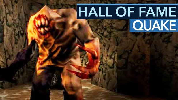 Hall of Fame: Quake - Das Shooter-Beben