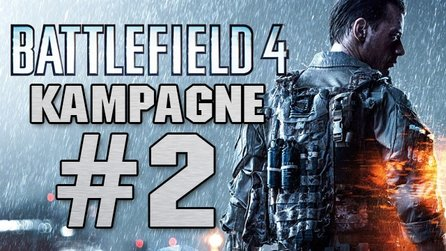 Battlefield 4 - Let's Play: Eine Stunde Solo-Kampagne #2 (Gameplay)