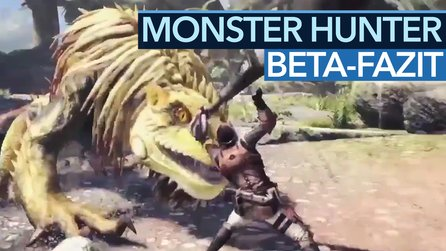 Monster Hunter: World - Video-Fazit: Das Beste fehlte in der Beta-Demo