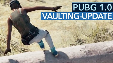 Playerunknown's Battlegrounds - Update 1.0: Vaulting & Co im Video-Check