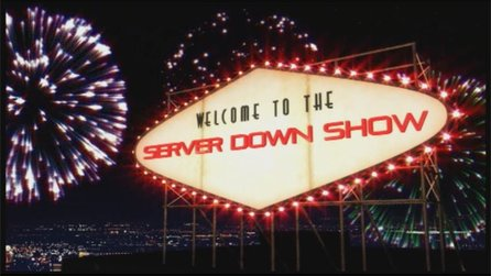 Server Down Show: Folge 64 - Highlights aus vergangenen Shows