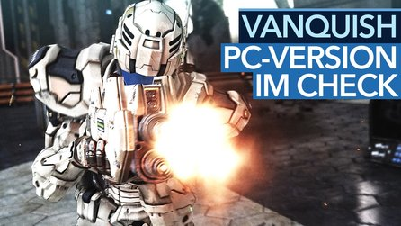 Vanquish - PC-Version im Test: Gameplay & Fazit im Video