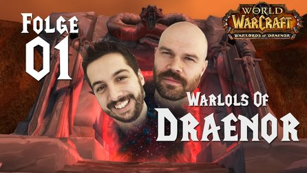 World of WarCraft: Warlords of Draenor - WarLOLs of Draenor #1: Michi und Clape steigen wieder in WoW ein