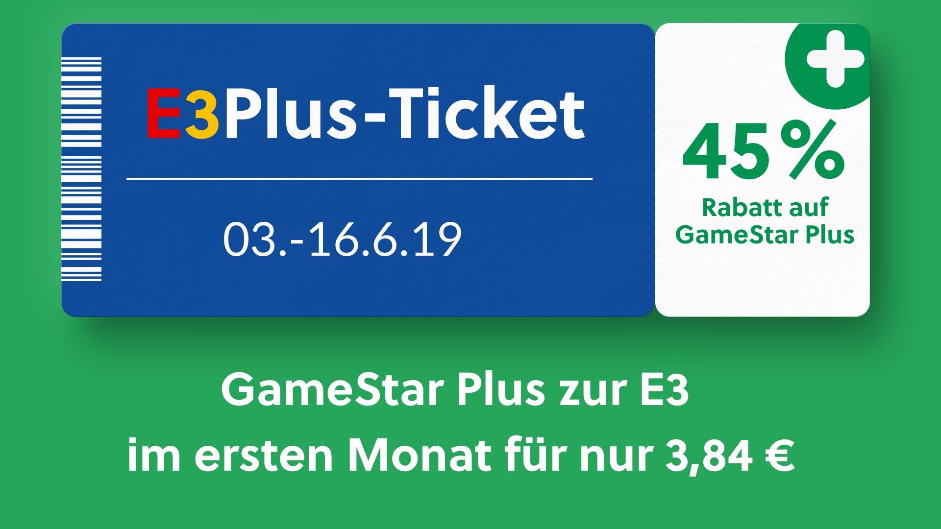 Zur E3 45% Rabatt auf GameStar Plus Monats-Abo