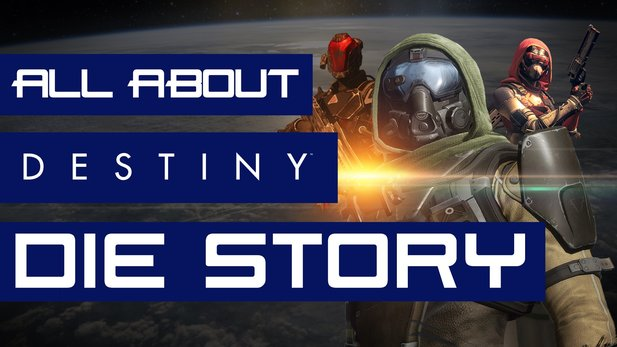 All About: Destiny (Folge 02) - Die Story