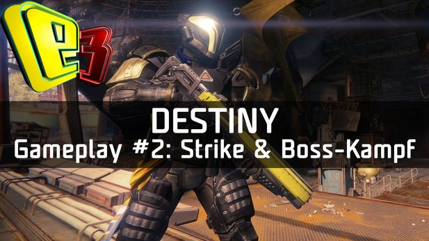 Destiny - Alpha-Gameplay #2: Strike-Einsatz & Boss-Kampf