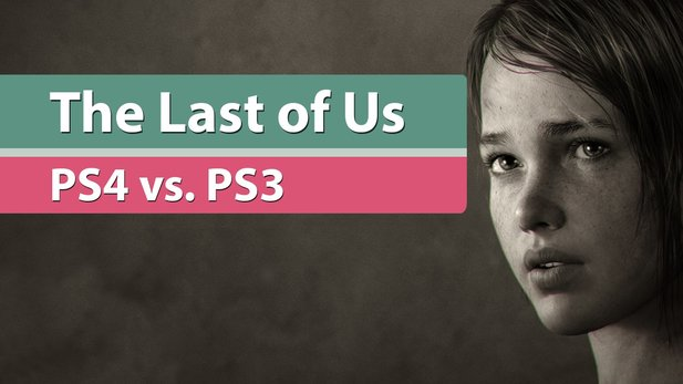 The Last of Us Remastered - Grafikvergleich: PS3 gegen PS4