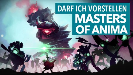 Darf ich vorstellen: Masters of Anima - Kurztest-Video zur Pikmin-Alternative