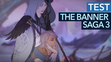 The Banner Saga 3 - Test-Video: Emotionaler Kampf gegen die Apokalypse