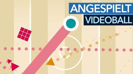Videoball - Angespielt-Video zum Multiplayer-Hit